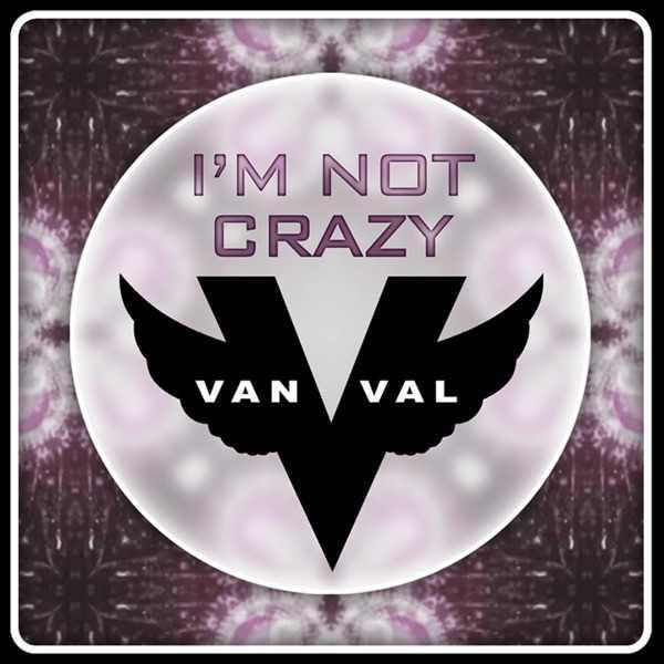 Review of I'm Not Crazy E-Liquid by VanVal Vapor